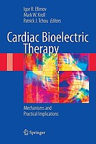 Cardiac bioelectric therapy : mechanisms and practical implications