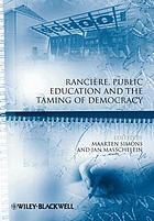 Rancière, public education and the taming of democracy