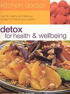 Detox : for weight loss & health