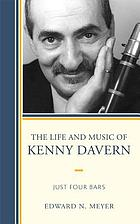 The life and music of Kenny Davern : just four bars