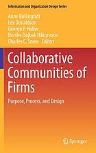 Collaborative Communities of Firms : Purpose, Process, and Design