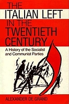 The Italian left in the twentieth century : a history of the Socialist and Communist parties