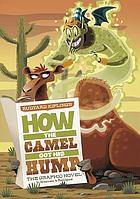 Rudyard Kipling's how the camel got his hump : the graphic novel