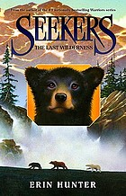 Seekers. 4, The last wilderness