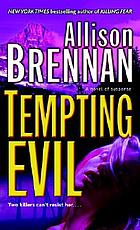 Tempting evil : a novel of suspense