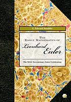 The early mathematics of Leonhard Euler