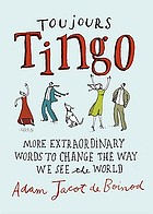 Toujours tingo : extraordinary words to change the way we see the world