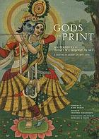 Gods in print : masterpieces of India's mythological art : a century of sacred art (1870-1970)