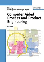 CAPE : computer aided process and product engineering