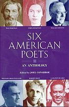 Six American poets : an anthology