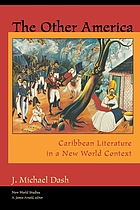 The other America : Caribbean literature in a New World context