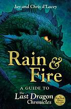 Rain and fire : a guide to the last dragon chronicles