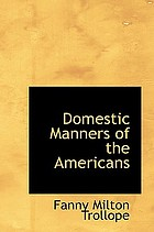 Domestic Manners of the Americans.