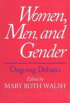 Women, men & gender : ongoing debates