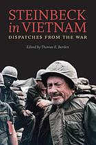 Steinbeck in Vietnam : dispatches from the war