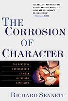 The corrosion of character : the personal consequences of work in the new capitalism