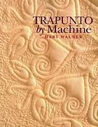 Trapunto by machine