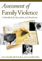 Assessment of family violence : a handbook for researchers and practitioners