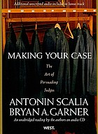 Making your case : the art of persuading judges