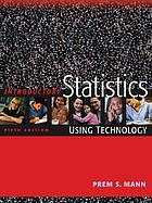 Introductory statistics : using technology