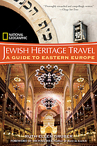 Jewish heritage travel : a guide to Eastern Europe