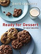 Ready for dessert : my best recipes