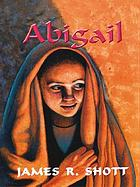 Abigail: People of the promise: book 7.