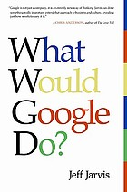 Featured book review : what would Google do?.