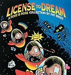 License to dream : a Rose is Rose collection