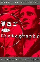 War and photography : a cultural history