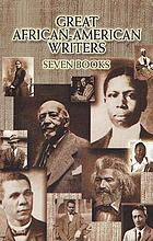 Great African-American writers : seven books.