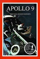 Apollo 9 : the NASA mission reports