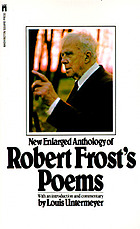 Robert Frost's poems; with an introduction and commentary by Louis Untermeyer, illustrated by John O'Hara Cosgrave II.