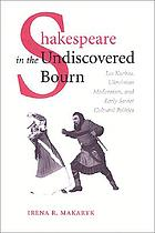 Shakespeare in the undiscovered bourn : Les Kurbas, Ukrainian modernism, and early Soviet cultural politics