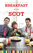 Breakfast with Scot : a novel