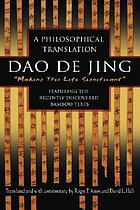 Dao de jing : making this life significant : a philosophical translation