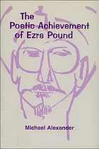 The poetic achievement of Ezra Pound