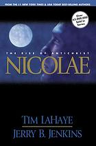 Nicolae : the rise of antichrist