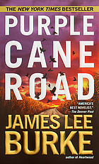 Purple cane road : a novel