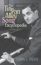 The Tin Pan Alley song encyclopedia