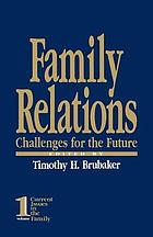 Family relations : challenges for the future