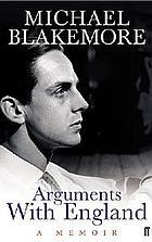 Arguments with England : a memoir