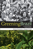Greening Brazil : environmental activism in state and society
