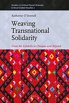 Weaving transnational solidarity : from the Catskills to Chiapas and beyond