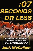 Seven seconds or less : my season on the bench with the runnin' and gunnin' Phoenix Suns