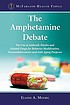 The amphetamine debate : the use of Adderall,... by  Elaine A Moore