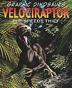 Velociraptor : the speedy thief