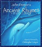John Denver's Ancient rhymes : a dolphin lullaby