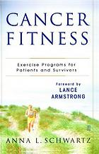 Cancer fitness : exercise programs for cancer patients and survivors