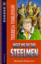 Meet me by the steelmen